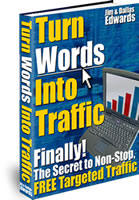 Turn Words into Traffic eBook